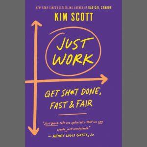 LOCAL>> Kim Scott – Just Work