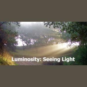 LOCAL>> Luminosity: Seeing Light