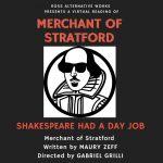 LOCAL>> Virtual Reading: Merchant of Stratford