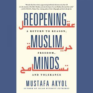 LOCAL>> Mustafa Akyol – Reopening Muslim Minds
