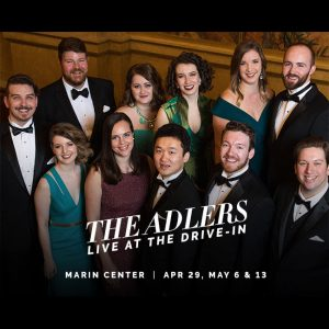SF Opera at Marin Center – The Adlers: Live at t...