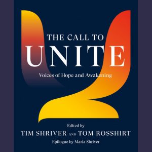 LOCAL>> Tim Shriver – The Call to Unite
