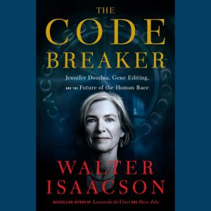 LOCAL>> Walter Isaacson – The Code Breaker
