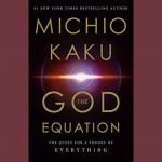 LOCAL>> Dr. Michio Kaku – The God Equation