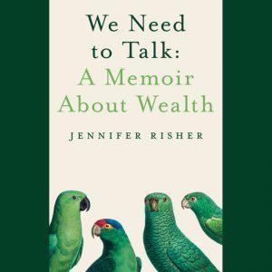 LOCAL>> Jennifer Risher - We Need to Talk: A...