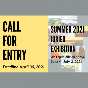 Call for Entry – Summer Open Juried Show