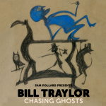 LOCAL>> Bill Traylor: Chasing Ghosts