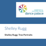 LOCAL>> Shelley Rugg – Tree Portraits