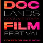 LOCAL>> DocLands Documentary Film Festival