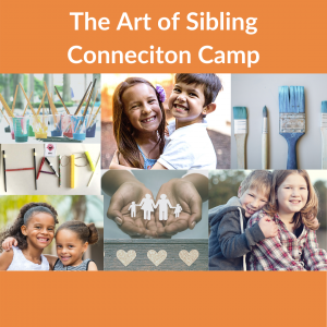 The Art of Sibling Connection Camp
