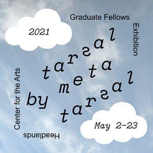Tarsal by Metatarsal: Headlands 2021 Graduate Fellows Exhibition