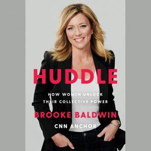 LOCAL>> Brooke Baldwin – Huddle: How Women...
