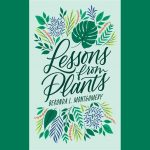 LOCAL>> Beronda L. Montgomery – Lessons from Plants