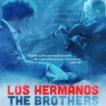 LOCAL>> Los Hermanos / The Brothers