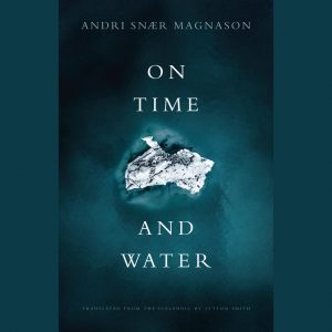 LOCAL>> Andri Snaer Magnason – On Time and Water