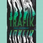 LOCAL>> Rikki Ducornet – Trafik