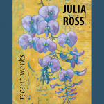 LOCAL>> Julia Ross – Recent Works