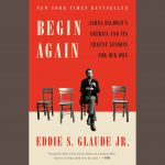 LOCAL>> Eddie S. Glaude Jr. - Begin Again
