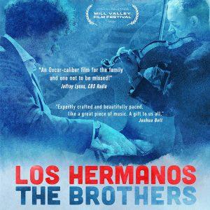 LOCAL>> Lark Virtual Cinema – Los Hermanos...