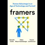 LOCAL>> Framers: Human Advantage in an Age of Technology and Turmoil