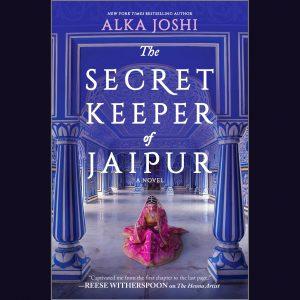 LOCAL>> Alka Joshi – The Secret Keeper of Jaipur