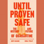 LOCAL>> Geoff Manaugh and Nicola Twilley - Until Proven Safe