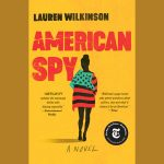 LOCAL>> Fairfax Library Book Discussion Group: American Spy by Lauren Wilkinson