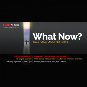LOCAL>> TEDxMarin 12th annual Talks and Afte...