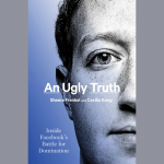 LOCAL>> Sheera Frenkel and Cecilia Kang – An Ugly Truth: Inside Facebook's Battle for Domination