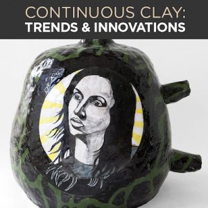 Continuous Clay: Trends and Innovations