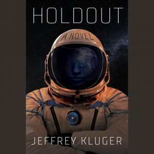 LOCAL>> Jeffrey Kluger – Holdout