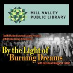 LOCAL>> First Wednesday: David and Margaret Talbot – By the Light of Burning Dreams
