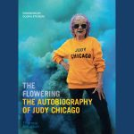LOCAL>> Judy Chicago - The Flowering