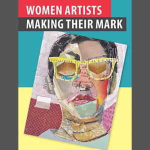 LOCAL>> Women Artists Making Their Mark