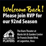 Ross Valley Players 92nd Season