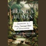 LOCAL>> Charles Foster – Being a Human