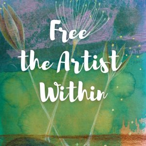 Free the Artist Within