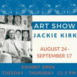 Jackie Kirk Memorial Retrospective