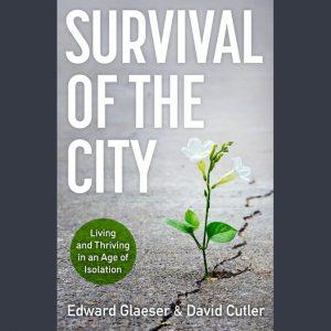 LOCAL>> Edward Glaeser and David Cutler – ...