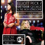 Elliott Peck/ Victoria George & The High Lonesome