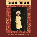 LOCAL>> Call for Art: So Real – Surreal