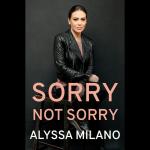 LOCAL>> Alyssa Milano – Sorry Not Sorry